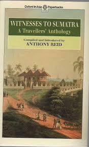 17-Witness to Sumatra a Travellers' Anthology