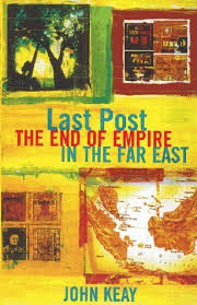 28-Last Post the End of Empire in the Far East