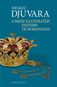 Djuvara-A-Brief-Illustrated-History-of-Romanians