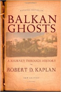 kaplan balkan ghosts_