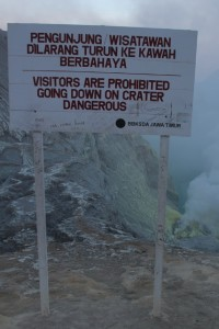 it was only when we emrged out of the crater again, by daylight, that we saw this sign….